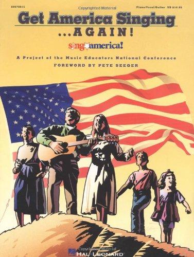 Get America Singing...Again! Vol. 1 (Piano / Vocal / Guitar) (A Project of the Music Educators National (America Beautiful Piano Sheet Music)