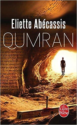 Qumran - Eliette Abécassis