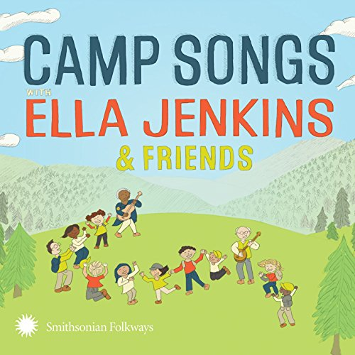 Camp Songs Music - Camp Songs with Ella Jenkins & Friends