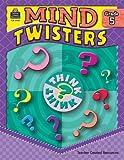 Mind Twisters, Grade 5, Sarah Kartchner Clark, 1420639854