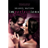 Imperfections (The Imperfections Series Book 1)