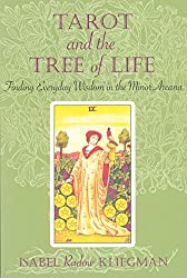Tarot and the Tree of Life: Finding Everyday Wisdom in the Minor Arcana