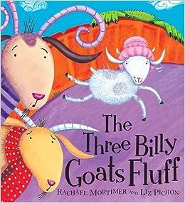 The Three Billy Goats Fluff (Topsy-turvy Tales): Amazon co uk