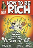 How to Be Rich, John Ruskin and Kevin Jackson, 0955093848