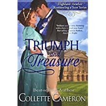 Triumph and Treasure (Highland Heather Romancing a Scot Series Book 1)