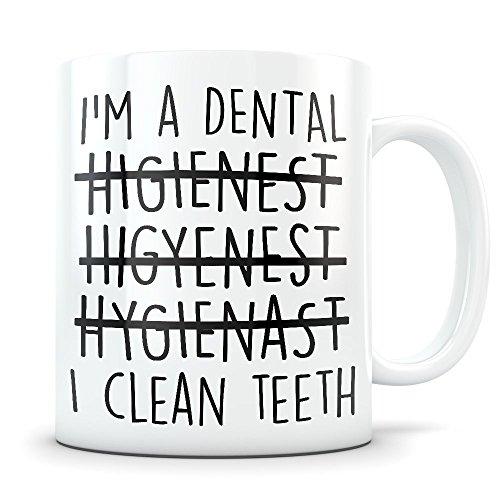 Dental Hygienist Mug - Funny Dentistry Gift for Men and Women - Great for Student Graduation or Profession - Best Dental Hygiene Gag Coffee Cup Idea