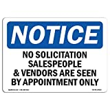 OSHA Notice Sign - No Solicitation Salespeople and Vendors are | Choose from: Aluminum, Rigid Plastic or Vinyl Label Decal | Protect Your Business, Work Site, Warehouse & Shop Area | Made in The USA