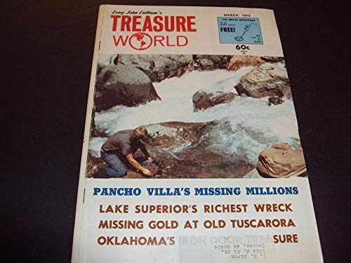(Treasure World Mar 1972 Pancho Villa's Missing Millions, Lake Superiors Wreck)
