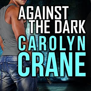 Against the Dark Audiobook