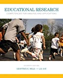 Educational Research: Competencies for Analysis and Applications, Enhanced Pearson eText --Standalone Access Card (11th Edition)