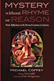 img - for Mystery Without Rhyme or Reason: Poetic Reflections on the Revised Common Lectionary book / textbook / text book