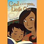 God Is With You, Little One | Alysia Stauffer