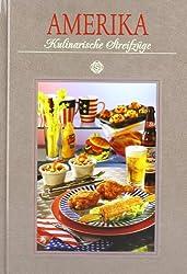 Amerika Kulinarische Streifzüge