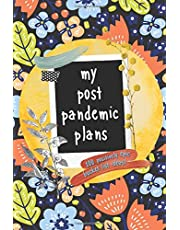 My Post Pandemic Plans: Bucket List Journal When Life Goes Back to Normal