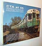CTA at Forty Five, George Krambles and Arthur H. Peterson, 0963796542