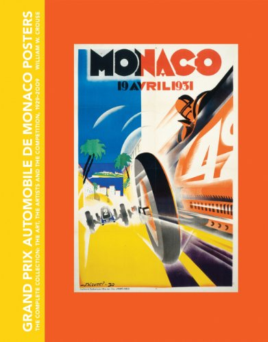 Grand Prix Automobile de Monaco Posters, The Complete Collection: The Art, The Artists and