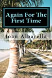 Again for the First Time, Joan Albarella, 1463592957