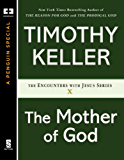 The Mother of God (Encounters with Jesus Series Book 10)