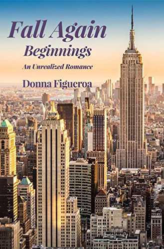 Book: Fall Again - Beginnings by Donna Figueroa