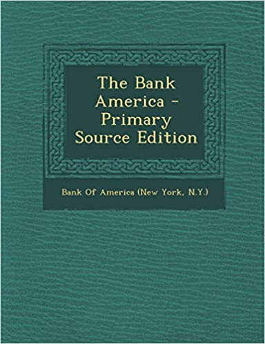 Book The Bank America - Primary Source Edition