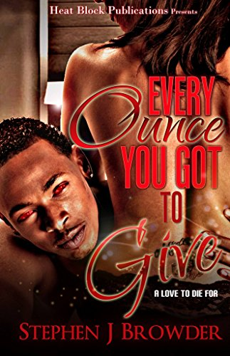 Search : Every Ounce You Got To Give: There's A Thin Line Between Love And Total Domination