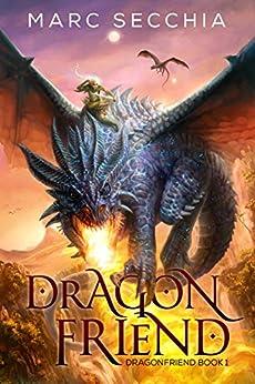 Dragonfriend by [Secchia, Marc]
