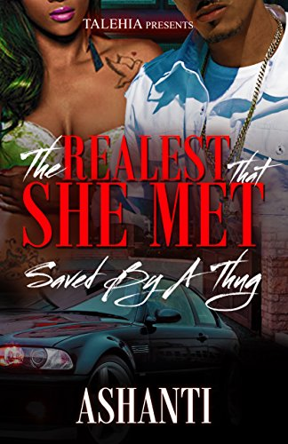 The Realest That She Met: Saved By A Thug