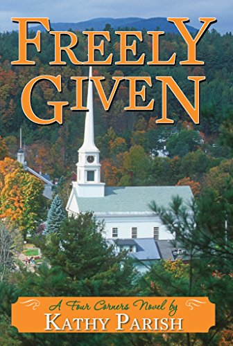 Freely Given: A Four Corners Novel