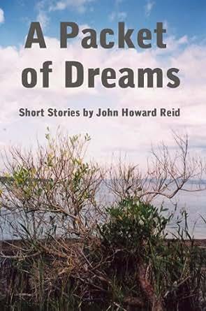 Packet of Dreams - Kindle edition by John Howard Reid. Literature