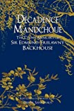Décadence Mandchoue: The China Memoirs of Sir Edmund Trelawny Backhouse