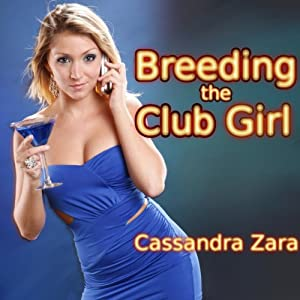 Breeding the Club Girl Audiobook