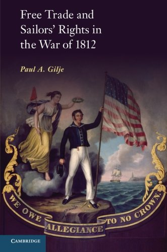 Read Online Free Trade and Sailors' Rights in the War of 1812 pdf