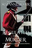 img - for Regulated for Murder (A Michael Stoddard American Revolution Mystery) (Volume 2) book / textbook / text book