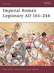Warrior 72: Imperial Roman Legionary AD 161-284