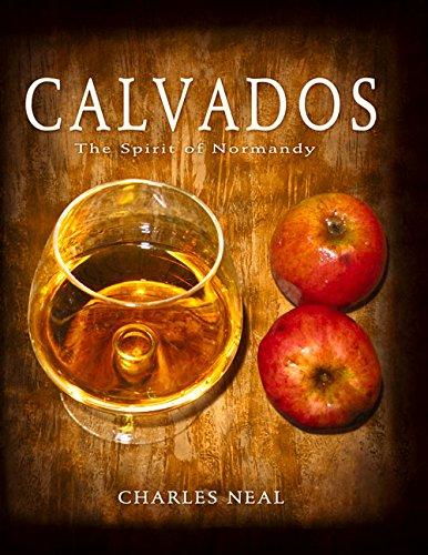 Download Calvados: The Spirit of Normandy ebook