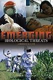 Emerging Biological Threats, Joan R. Callahan, 0313372098