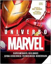 Universo Marvel: Superhéroes. Villanos. Localizaciones