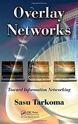 Overlay Networks: Toward Information Networking.