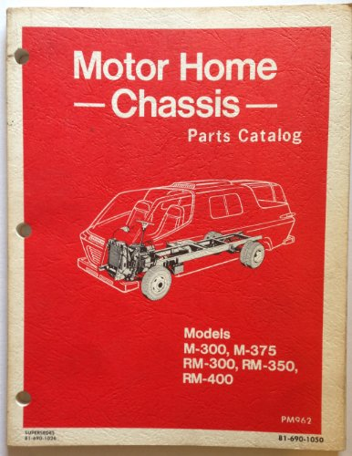 1969 to 1973 DODGE Dealership MOTOR HOME Models M-300, M-375, RM-300, RM-350, & RM-400 CHASSIS Parts Catalog