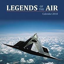 Legends of the Air Wall Calendar 2018 (Art Calendar)