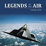 Legends of the Air Wall Calendar 2018 (Art Calendar)