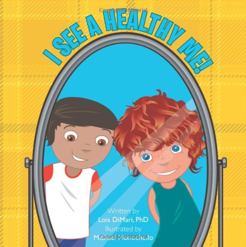 Download I See a Healthy Me! pdf epub