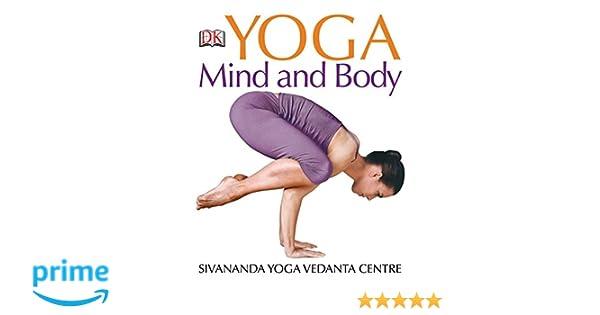 Yoga Mind & Body: Amazon.es: Sivananda Yoga Vedanta Centre ...
