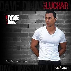 Amazon.com: Voy a luchar (Radio Single): Dave Dinas: MP3 Downloads