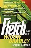 Fletch and the Widow Bradley, Gregory Mcdonald, 0375713514