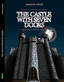 The castle with seven doors: Marcos Meier (English Edition) por [Meier, Marcos]