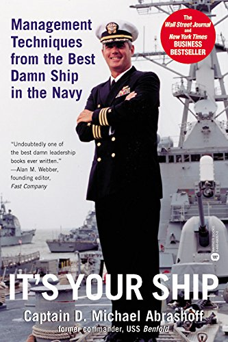 It's Your Ship: Management Techniques from the Best Damn Ship in the Navy pdf epub