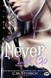 Never Let Go: A New Adult Romance (Tasting Never) (Volume 5)
