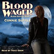 Blood Wager: Blood Destiny, #1 | Connie Suttle