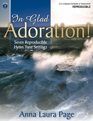 In Glad Adoration!: Seven Reproducible Hymn Tune Settings